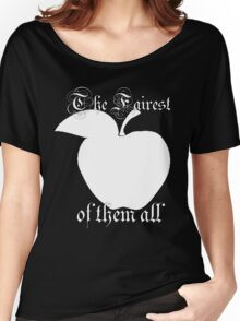 The Fairest of them all Women's Relaxed Fit T-Shirt