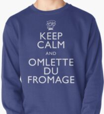 """KEEP CALM AND OMLETTE DU FROMAGE"" Pullover"