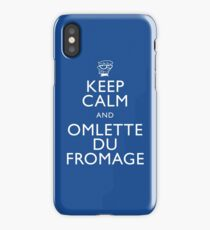 """KEEP CALM AND OMLETTE DU FROMAGE"" iPhone Case"