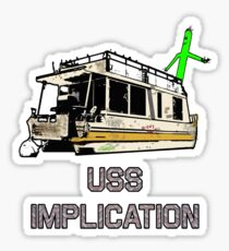 USS Implication Sticker