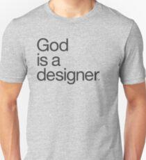 God Is a Designer.  T-Shirt