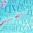 live, laugh, love by Jamie McCall