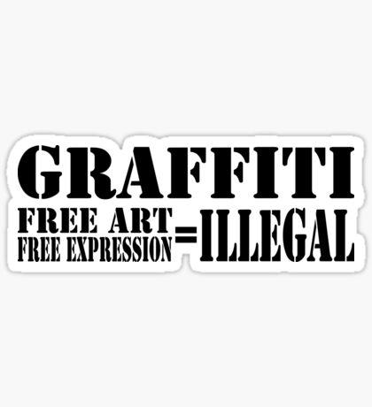 FREE = ILLEGAL Sticker