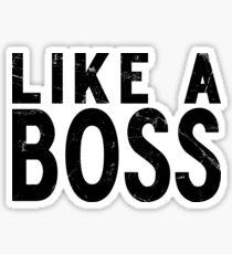 Like A Boss [BLACK] Sticker