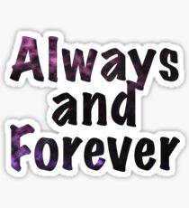 Always and Forever Naley Sticker