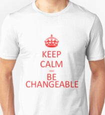 Be Changeable Unisex T-Shirt