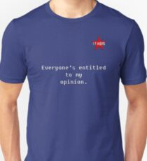 I.T HERO - Everyone's entitled... T-Shirt