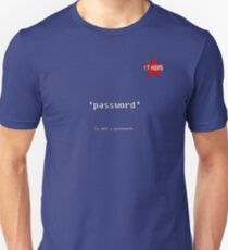 I.T HERO - Password... T-Shirt