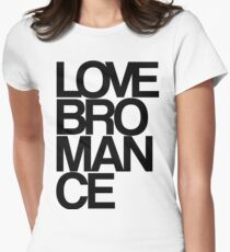 Love Bromance Womens Fitted T-Shirt