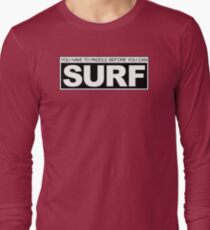 Paddle before Surf Long Sleeve T-Shirt