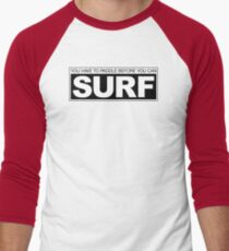 Paddle before Surf T-Shirt