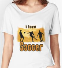 I Love Soccer Women's Relaxed Fit T-Shirt