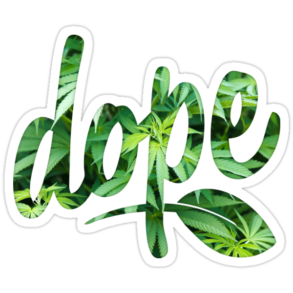 Quot Dope Quot Stickers By Makra Redbubble