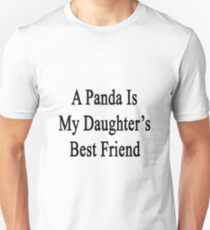 A Panda Is My Daughter's Best Friend T-Shirt