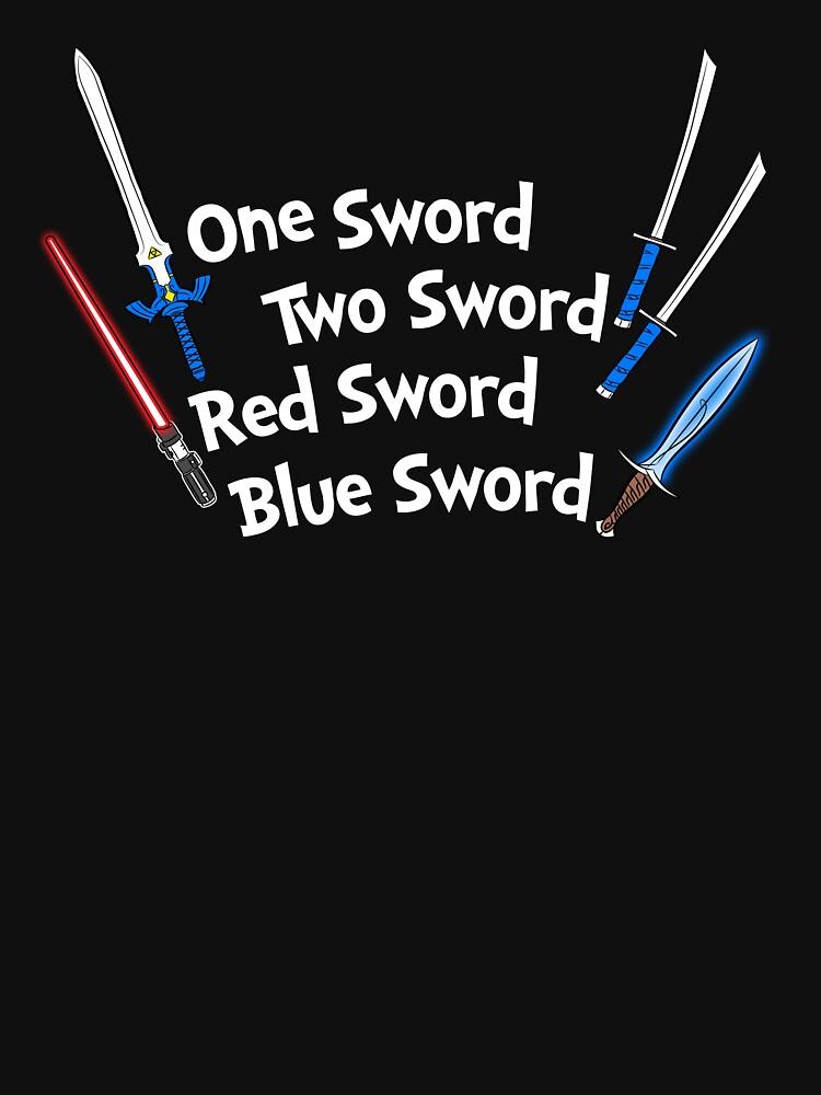 One Sword, Two Sword, Red Sword, Blue Sword by RyanAstle