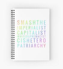 Smashtheimperialistcapitalistwhitesupremacistcisheteropatriarchy - rainbow Spiral Notebook