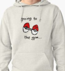 Going to the gym Pullover Hoodie