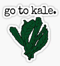 go to kale. (kale) Sticker