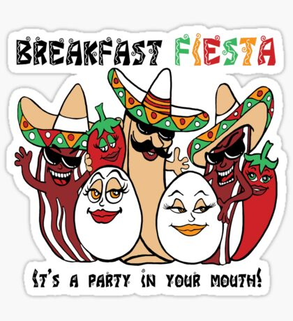 Breakfast Fiesta  Sticker