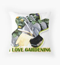 I Love Gardening Throw Pillow
