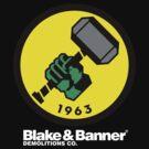 Blake & Banner Demolitions Co. (Big Logo White Text) by Eozen
