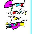 'God Loves You' All Occasion Greeting Card or Small Print by luvapples downunder/ Norval Arbogast
