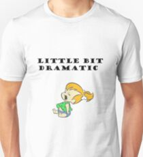 Little Bit Dramatic (Pebbles Flintstone) Unisex T-Shirt