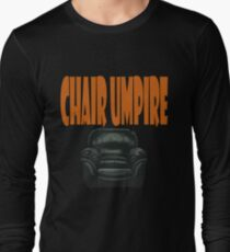 chair umpire - tennis Long Sleeve T-Shirt