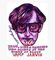 Vamp Jarvis Photographic Print