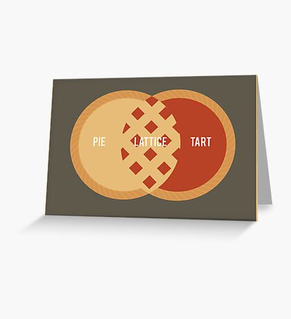 Pie, Tart or Lattice Greeting Card