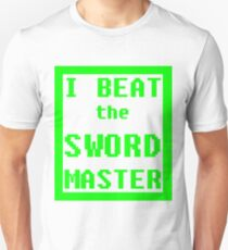 I Beat the Sword Master Unisex T-Shirt