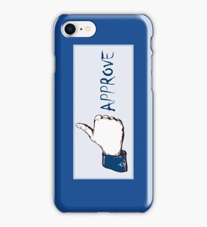 Facebook- Like it....I mean approve it! iPhone Case/Skin