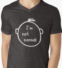 I am not normal Men's V-Neck T-Shirt