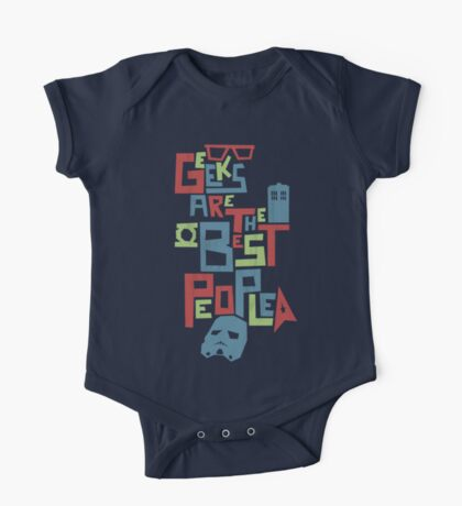 Geeks Are The Best People Kids Clothes