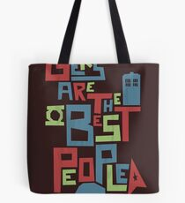 Geeks Are The Best People Tote Bag
