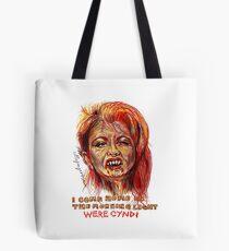 Were Cyndi Tote Bag