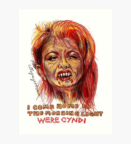 Were Cyndi Art Print