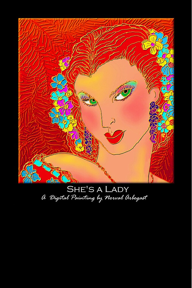 'She's a Lady', Titled Greeting Card or Small Print by luvapples downunder/ Norval Arbogast