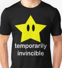 Temporarily Invincible Unisex T-Shirt