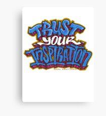 Trust Your Inspiration Canvas Print