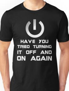Off and on again. Unisex T-Shirt