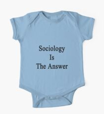 Sociology Is The Answer One Piece - Short Sleeve