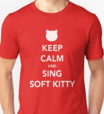 Sing soft kitty T-Shirt