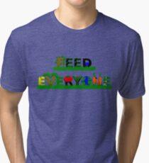 Feed Everyone Tri-blend T-Shirt