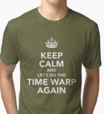 Bleib ruhig und lass uns wieder die Zeitschleife machen Vintage T-Shirt