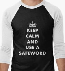 Keep Calm and Use A Safeword Men's Baseball ¾ T-Shirt