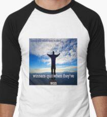Winners Dont Quit Men's Baseball ¾ T-Shirt