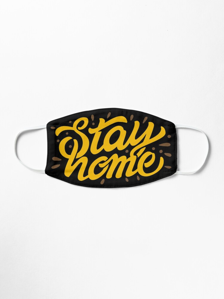 'Stay Home - Corona Slogan Face Mask' Mask