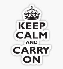KEEP CALM, Keep Calm & Carry On, Be British! Blighty, UK, United Kingdom, Black on white Sticker