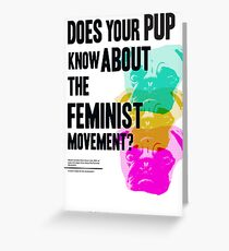 Is Your Pup Ready for the Feminist Revolution Greeting Card